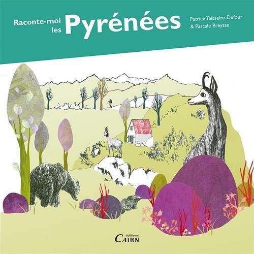 9782350682891: Raconte-moi les Pyrénées
