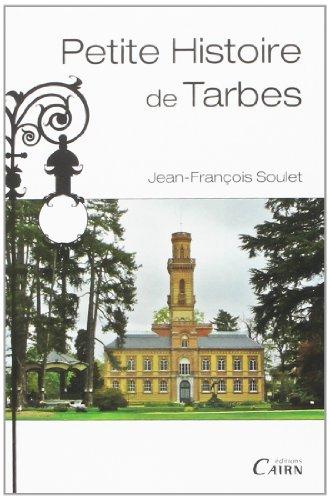 Petite Histoire De Tarbes: Jean-Francois Soulet