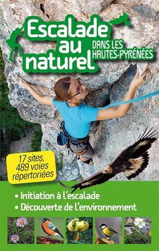 9782350683041: Escalade au naturel dans les Hautes Pyrénées