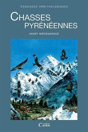 9782350683089: Chasses Pyrénéenne, Esquisses Ornithologiques