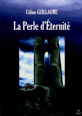 9782350720135: La Perle d'Eternit�