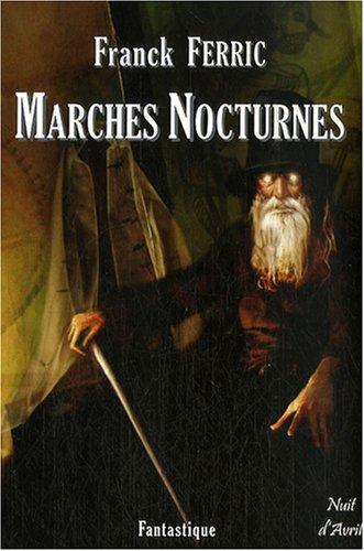 9782350720364: Marches nocturnes