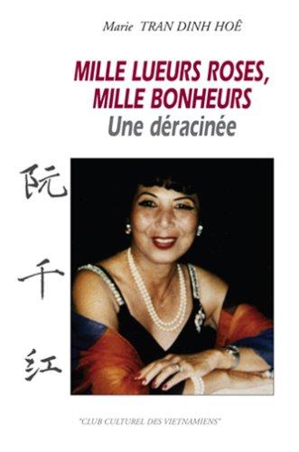 9782350730233: Mille Lueurs Roses, Millle Bonheurs: une Deracinee