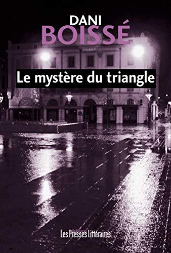 9782350732244: Le mystère du triangle