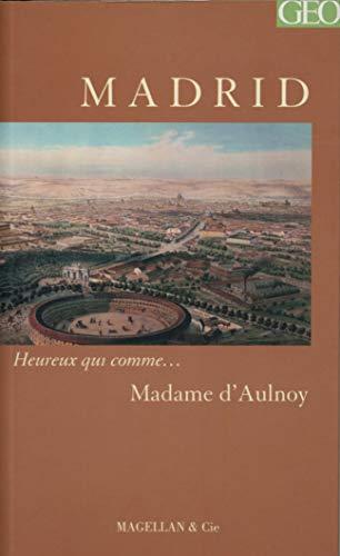 MADRID: MADAME D AULNOY