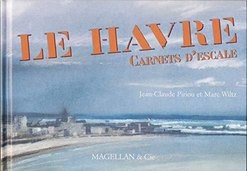 9782350740591: le Havre, carnets d'escale