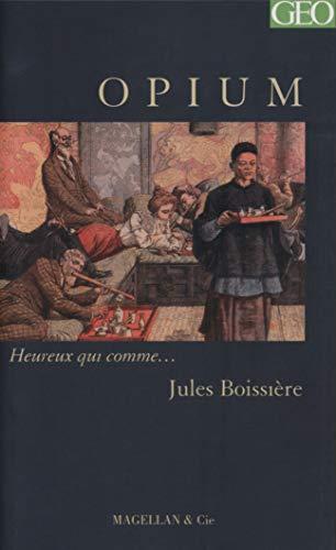 Opium: Jules Boissière