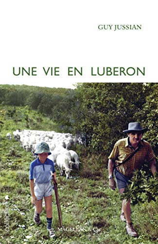 9782350742618: Une vie en Luberon