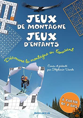 JEUX DE MONTAGNE JEUX D ENFANTS: VIARDS STEPHANIE