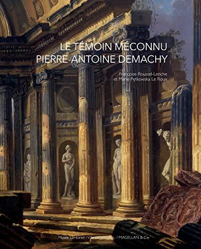 9782350742809: Le t�moin m�connu, Pierre-Antoine Demachy