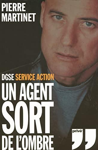 9782350760209: DGSE Service action : Un Agent sort de l'ombre