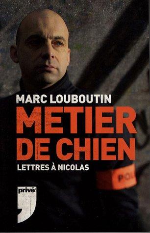 9782350760674: Métier de chien : Lettres à Nicolas