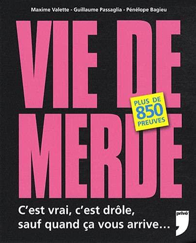Vie de merde (French Edition): Penelope Bagieu