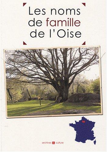 9782350770598: Les noms de famille de l'Oise (French Edition)