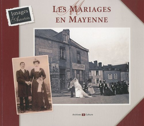 9782350771564: Les mariages en Mayenne (French Edition)