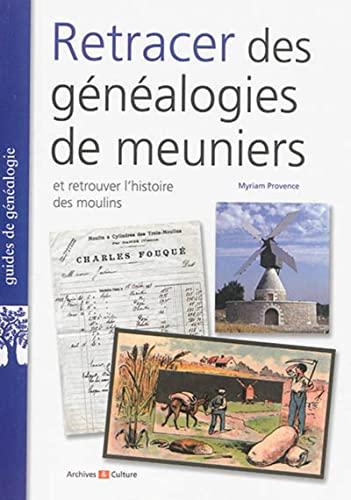 9782350771915: Retracer des Genealogies de Meuniers
