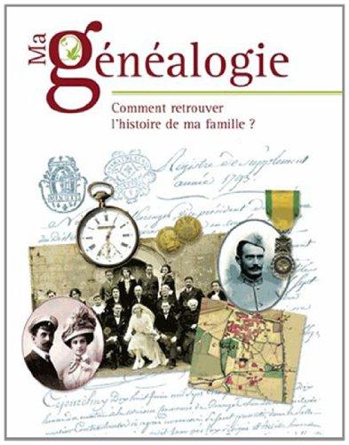 9782350772042: Ma généalogie