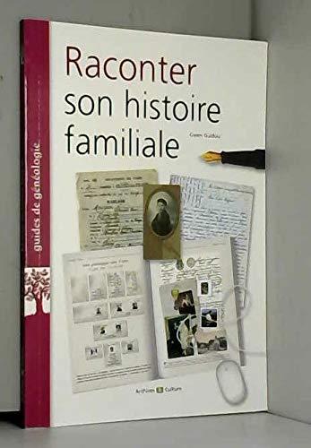 9782350772585: Raconter son histoire familiale