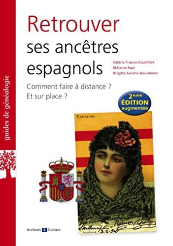 9782350772684: Retrouver ses ancêtres espagnols