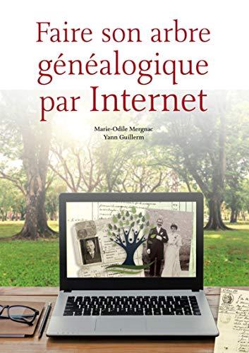 9782350772936: Faire son arbre généalogique par Internet