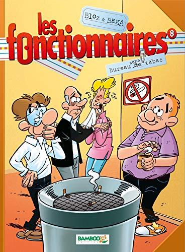 FONCTIONNAIRES T08 (LES): BLOZ