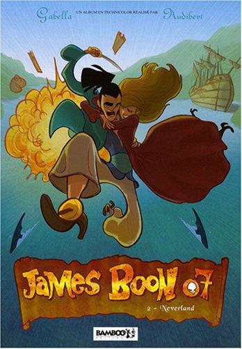 James Boon 07, Tome 2 : Neverland: Mathieu Gabella
