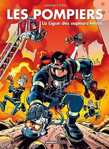 9782350784625: Les Pompiers, Tome 8 : La ligue des sapeurs-héros