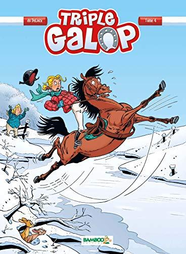 TRIPLE GALOP T.04: DU PELOUX BENOÎT