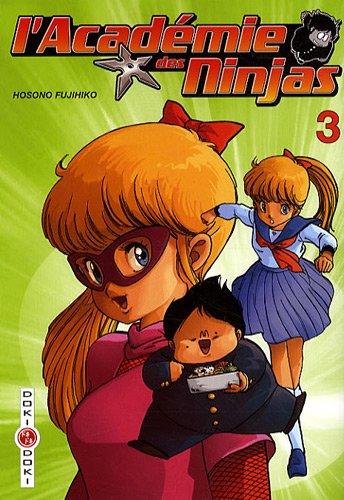 9782350786704: L'Acad�mie des Ninjas - Tome 3