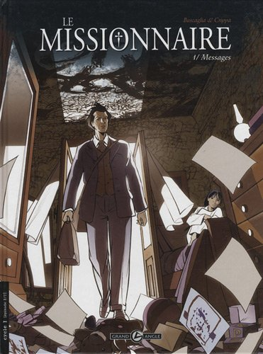 9782350787763: Le missionnaire : Pack 2 volumes : Tome 1, Messages ; Tome 2, In nomine patris