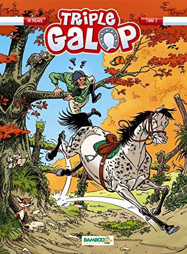 TRIPLE GALOP T.05: DU PELOUX BENOÎT