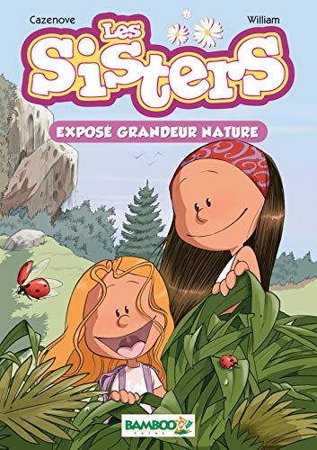 9782350789200: Les Sisters - poche tome 1: Exposé grandeur nature (BAMB.POCHE)