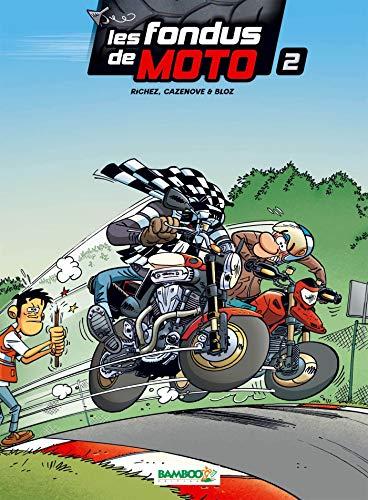 9782350789316: Les fondus de moto - Tome 2
