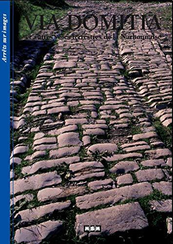 9782350800394: Via Domitia (French Edition)