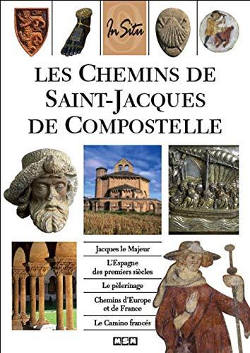 9782350800455: Les Chemins de Saint-Jacques de Compostelle (In Situ)