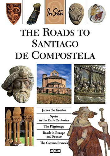 9782350800462: The Roads to Santiago de Compostela (in Situ) (French Edition)