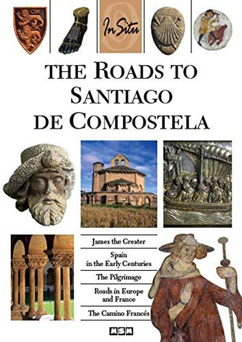 9782350800462: The Roads to Santiago de Compostela (in Situ)