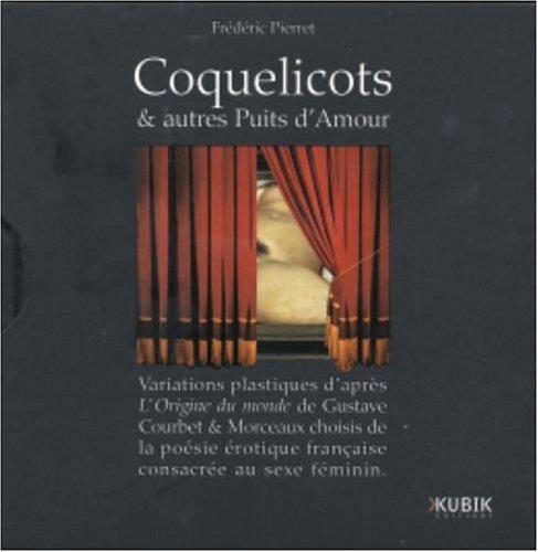 9782350830087: Coquelicots & autres Puits d'Amour