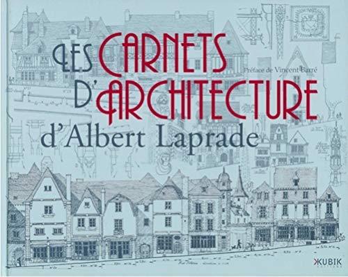 9782350830179: Les carnets d'architecture d'Albert Laprade