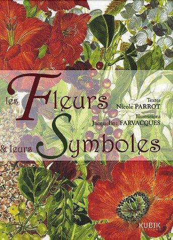 9782350830209: Les Fleurs et leurs Symboles
