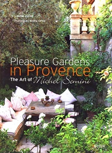 9782350830445: Pleasure gardens in Provence : The Art of Michel Semini, �dition en anglais