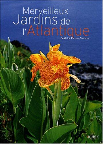 9782350830483: Merveilleux jardins de l'Atlantique