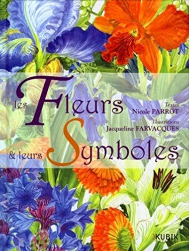 9782350830490: Les Fleurs et leurs Symboles