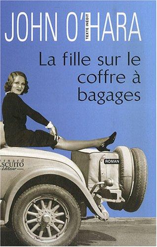 9782350850313: La Fille sur le coffre à bagages (French Edition)