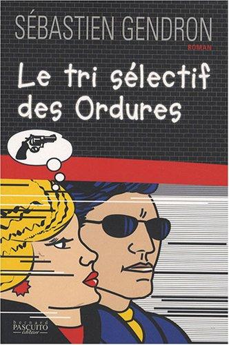 9782350850474: Le tri sélectif des Ordures