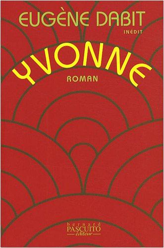 9782350850597: Yvonne (French Edition)