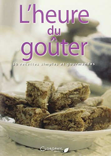 9782350860503: L'heure du Gouter (French Edition)