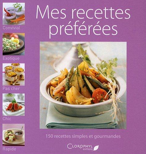 9782350860916: Mes recettes préférées