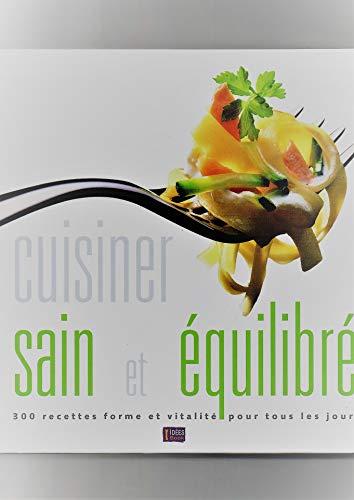 9782350861166: Cuisiner sain et équilibré