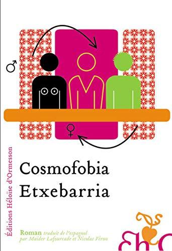 Cosmofobia (French Edition): Lucía Etxebarria